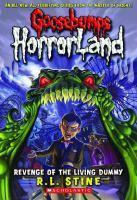Goosebumps Horrorland - #01 Revenge of the Living Dummy