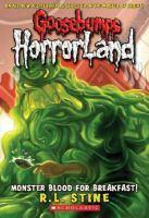 Goosebumps Horrorland - #03 Monster Blood for Breakfast