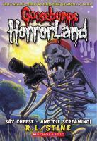 Goosebumps Horrorland 8  Say Cheese and Die Screaming