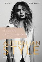 Australian Style The Who's Who of Fashion