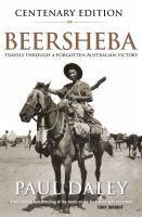 Beersheba Centenary Edition A Journey Through Aus