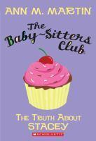 Baby Sitters Club #3 - The Truth about Stacey