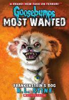 Goosebumps Most Wanted - #04 Frankenstein's Dog