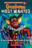 Goosebumps Most Wanted - #07 Nightmare on Clown Street