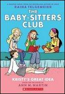 Baby-Sitters Club Graphix - #01 Kristy's Great Idea