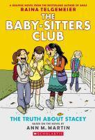Baby-Sitters Club Graphix - #02 The Truth About Stacey