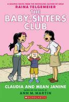 Baby-Sitters Club Graphix - #04 Claudia & Mean Janine