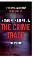 THE CRIME TRADE PAY UP OR DIE