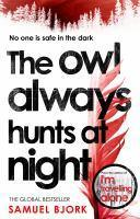 The Owl Always Hunts at Night (Munch and Kruger B