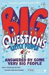 Big Questions From Little People . . . Answered By