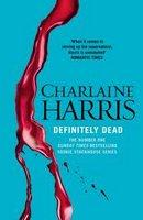 Definitely Dead - #6 Sookie Stackhouse