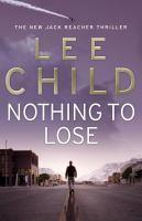 NOTHING TO LOSE #12 REACHER