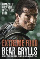 Extreme Food - What to eat when your life depends