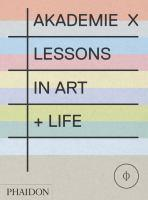 Akademie X Lessons in Art + Life
