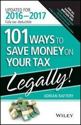 101 Ways to Save Money on Your Tax Legally 2016-17