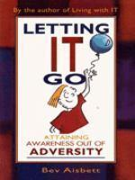 Letting It Go Attaining Awareness Out of Adversity