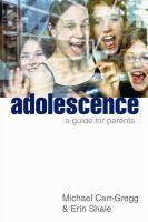 Adolescence A Guide for Parents