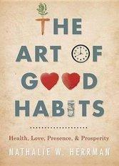 Art Of Good Habits The