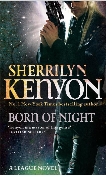 BORN OF NIGHT  THE LEAGUE BK 1