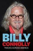 Billy Connollys Tracks Across America