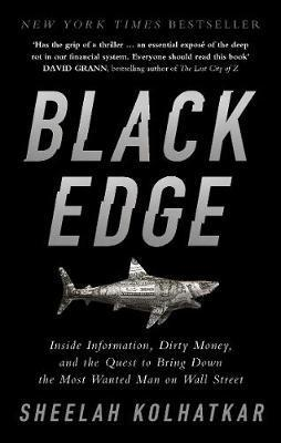 Black Edge Inside Information Dirty Money and t