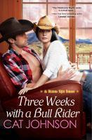 Three Weeks with a Bull Rider An Oklahoma Nights
