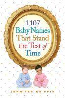 1 107 Baby Names That Stand the Test of Time