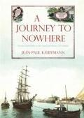 Journey to Nowhere A