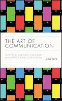 The Art of Communication How to Be Authentic Lea