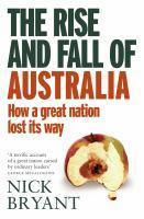 Rise and Fall of Australia The
