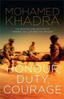 Honour Duty Courage