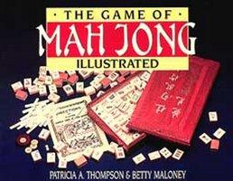 GAME OF MAH JONG ILLUSTRATED