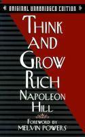 Think and Grow Rich - Original Unabridged edition