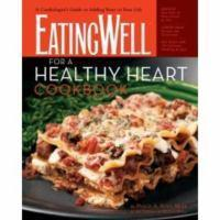 EATING WELL FOR A HEALTHY HEART COOKBOOK