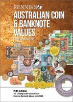 Renniks Australian Coin and Banknote Values 29th Ed The Lea-- ding Guide for Australian Coin and Banknote Values Since 1