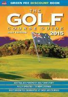 The 2015 Golf Course Guide