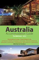 Australia  Accommodation Guide The B and B Book &