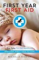 First Year First Aid
