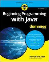 Beginning Programming with Java for Dummies 5th E