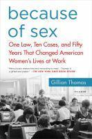 Because of Sex One Law Ten Cases and Fifty Years