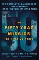 Fifty-Year Mission STAR TREK FIRST 25 YEARS