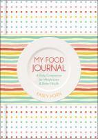My Food Journal A Daily Companion for Weight Loss