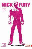 Nick Fury Vol. 1 Deep-Cover Capers