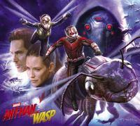 Marvel's Ant-Man And The Wasp The Art Of The Movi