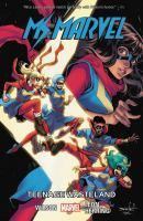 Ms. Marvel Vol. 9 Teenage Wasteland