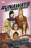 Runaways by Rainbow Rowell Vol. 2 Best Friends Fo