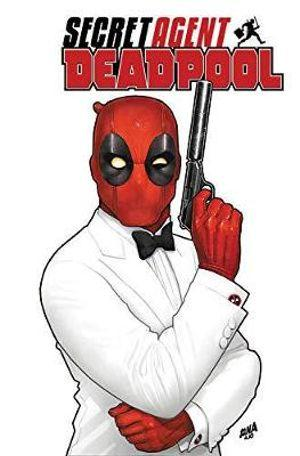 Deadpool Secret Agent Deadpool