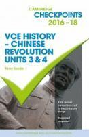 VCE 3&4 History Chinese Revolution 2016-20 Cambridge        Checkpoints