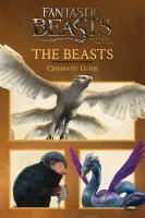 Fantastic Beasts and Where to Find Them The Beasts