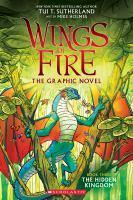 Wings of Fire Graphic Novel #3 The Hidden Kingdom
